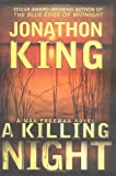 King, Jonathon: A Killing Night