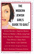 The Modern Jewish Girl's Guide to Guilt…