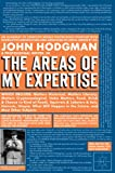 Hodgman, John: The Areas Of My Expertise