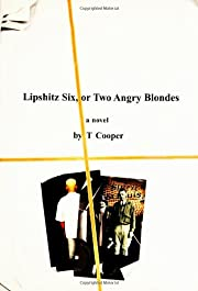 Lipshitz Six, or Two Angry Blondes by T.…