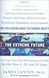 Canton, James: The Extreme Future: The Top Trends That Will Reshape the World in the Next 5, 10, and 20 Years