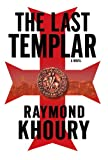 Khoury, Raymond: The Last Templar