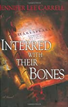 Interred with Their Bones by Jennifer Lee…