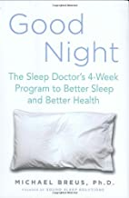 Good Night: The Sleep Doctor's 4-Week…
