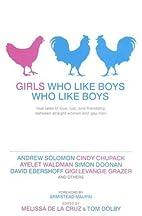 Girls Who Like Boys Who Like Boys: True…