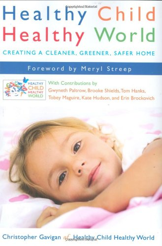 healthy-child-healthy-world-creating-a-cleaner-greener-safer-home