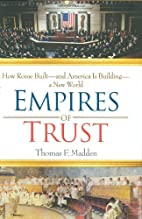 Empires of Trust: How Rome Built—and…
