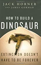 How to Build a Dinosaur: Extinction…