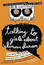 Talking to girls about Duran Duran : one…