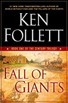 Fall of Giants (The Century Trilogy) by Ken…