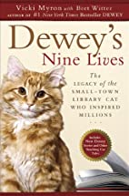 Dewey's Nine Lives: The Legacy of the…