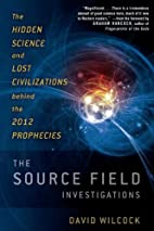 The source field investigations : the hidden…