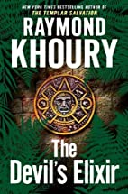 The Devil's Elixir by Raymond Khoury