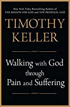 Walking with God through Pain and Suffering…