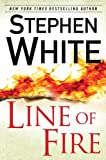 White, Stephen: Line of Fire