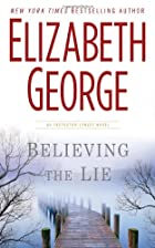 Believing the lie by Elizabeth George