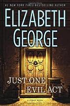 Just One Evil Act: A Lynley Novel (Inspector…