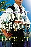 Garwood, Julie: Hotshot