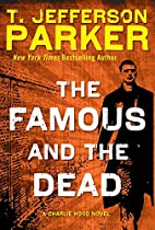 The Famous and the Dead (Charlie Hood) by T.…