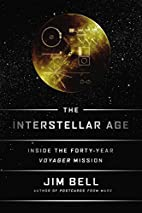 The Interstellar Age: Inside the Forty-Year…