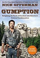 Gumption: Relighting the Torch of Freedom…