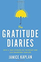 The Gratitude Diaries: How a Year Looking on…