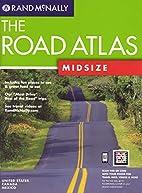 Rand McNally the Road Atlas: Midsize (Rand…