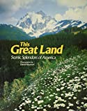 Muench, David: This great land: Scenic splendors of America