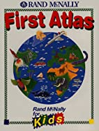 First Atlas (Rand Mcnally for Kids) by…