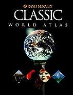 Classic World Atlas by Rand McNally