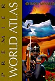[???]: Rand McNally Premier World Atlas