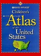 Rand McNally Children's Millennium Atlas of…