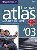 [???]: Rand McNally Midsize Deluxe Road Atlas 2003: United States, Canada & Mexico