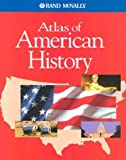 Rand McNally Staff: Atlas of American History
