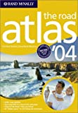 Rand McNally Staff: The Road Atlas 2004 : United States, Canada, Mexico