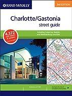 Charlotte/Gastonia street guide : including…