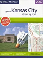 Rand McNally 2007 Greater Kansas City Street…