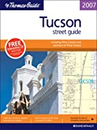 The Thomas Guide 2007 Tucson street guide…