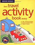 Best Travel Activity Book Ever (Backseat…