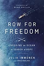 Row for Freedom: Crossing an Ocean in Search…