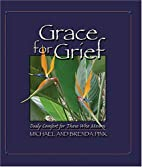 Grace for Grief: Daily Comfort for Those Who…