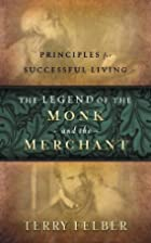The Legend of the Monk and the Merchant:…