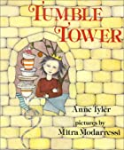 Tumble Tower by Ann Tyler