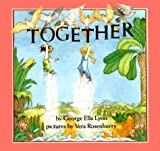 Lyon, George Ella: Together