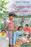 Johnson, Angela: Humming Whispers