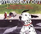 Dylan's Day Out by Peter Catalanotto