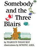 Tolhurst, Marilyn: Somebody and the Three Blairs