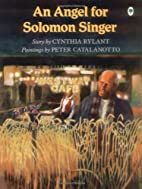 An Angel for Solomon Singer by Cynthia…