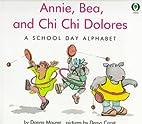 Annie, Bea, and Chi Chi Dolores: A school…