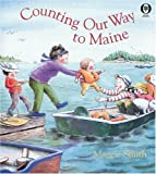 Smith, Maggie: Counting Our Way To Maine (Orchard Paperbacks)